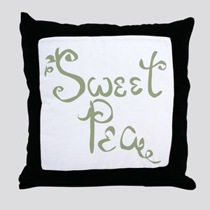 Sweet Pea Fun Quote Endearment Throw Pillow