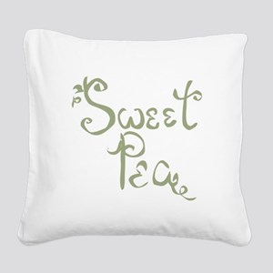 Sweet Pea Fun Quote Endearment Square Canvas Pillo