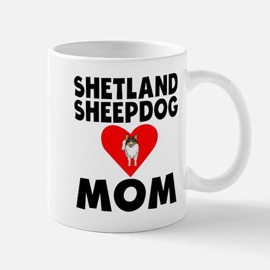 Shetland Sheepdog Mom Mugs