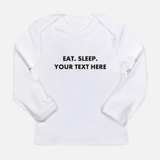 Personalized Eat Sleep Long Sleeve Infant T-Shirt