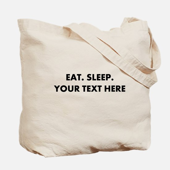 Personalized Eat Sleep Tote Bag