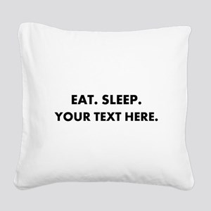 Personalized Eat Sleep Square Canvas Pillow
