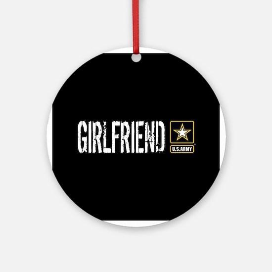 U.S. Army: Girlfriend (Black) Round Ornament