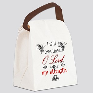 Psalm 18:1 Quote 1 Canvas Lunch Bag