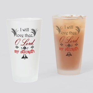 Psalm 18:1 Quote 1 Drinking Glass