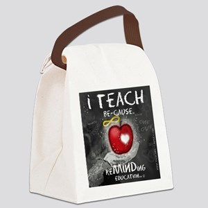 i Teach BE-Cause ReMIND Canvas Lunch Bag