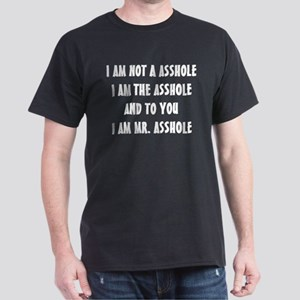 MR. ASSHOLE Dark T-Shirt