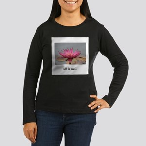 All Is Well Water Lily Gifts Long Sleeve T-Shirt