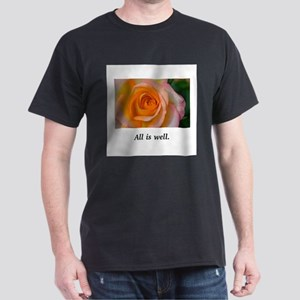 All Is Well Rose Blessings T-Shirt