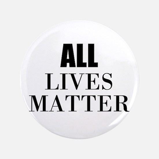 All Lives Matter Button