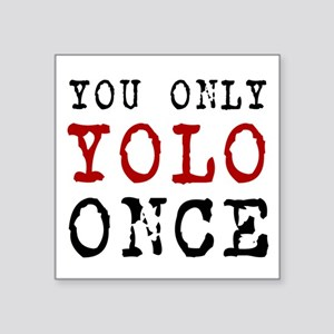 YOLO Once Sticker