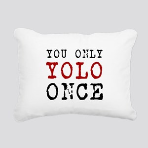 YOLO Once Rectangular Canvas Pillow