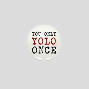 YOLO Once Mini Button