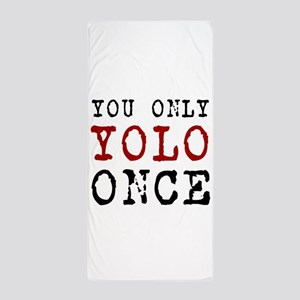YOLO Once Beach Towel
