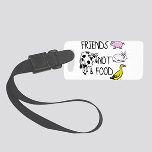 FRIENDS NOT FOOD Small Luggage Tag