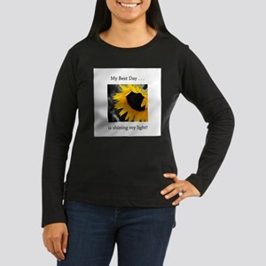 My Best Day Shine Your Light Sunflower Long Sleeve
