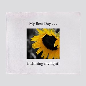 My Best Day Shine Your Light Sunflower Throw Blank