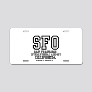AIRPORT CODES - SFO - SAN F Aluminum License Plate