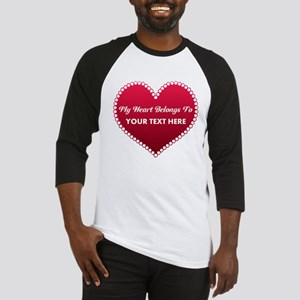 Custom Heart Belongs To Baseball Jersey