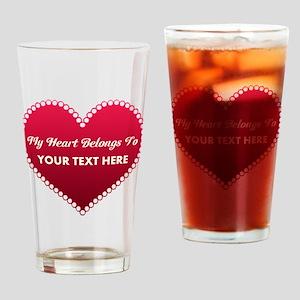 Custom Heart Belongs To Drinking Glass