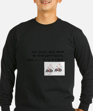 Two guys or more and it is a race Long Sleeve T-Sh