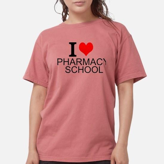 I Love Pharmacy School T-Shirt