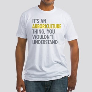 Arboriculture Thing T-Shirt