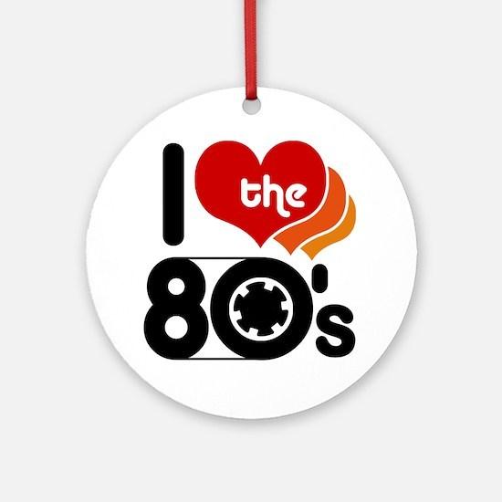 I Love the 80's Ornament (Round)