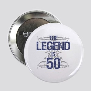 "Legend 50th Birthday 2.25"" Button"