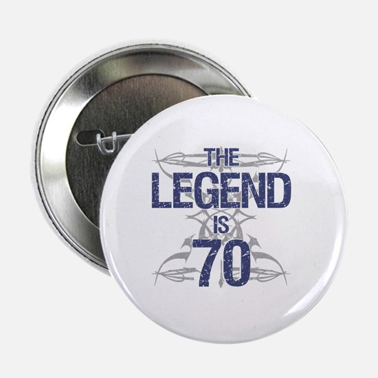 "Legend 70th Birthday 2.25"" Button"