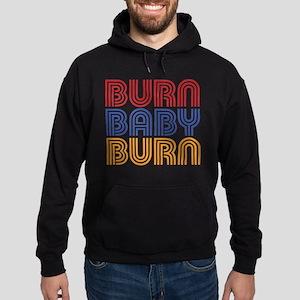 BURN BABY BURN Hoody