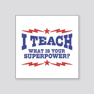 "Funny Teacher Square Sticker 3"" x 3"""