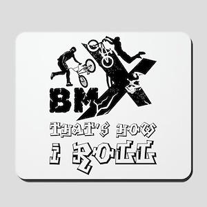 BMX - that's how I roll Mousepad