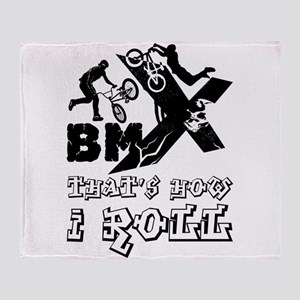 BMX - that's how I roll Throw Blanket