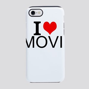 I Love Movies iPhone 8/7 Tough Case