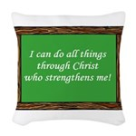 I Can Do All Things Through Woven Throw Pillow