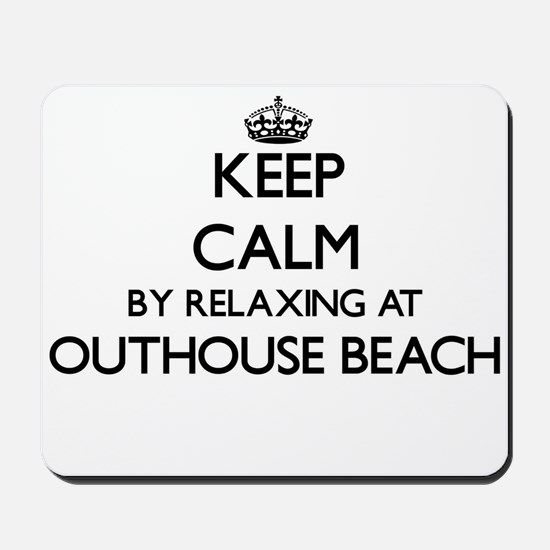 Keep calm by relaxing at Outhouse Beach Mousepad