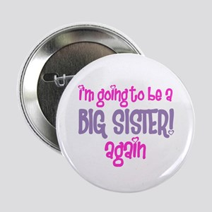 guess what big sister again Button