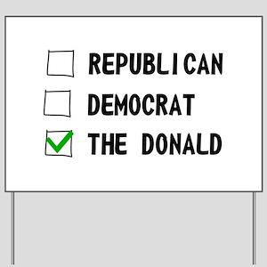 Republican Democrat The Donald Yard Sign