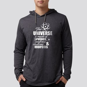 Universe is Made of Protons, Neutrons and Morons L