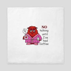 NO TALKING UNTIL COFFEE Queen Duvet