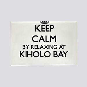 Keep calm by relaxing at Kiholo Bay Hawaii Magnets