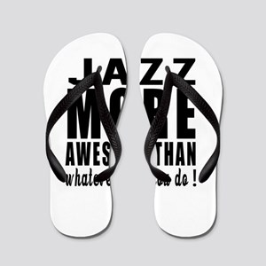 Jazz more awesome designs Flip Flops