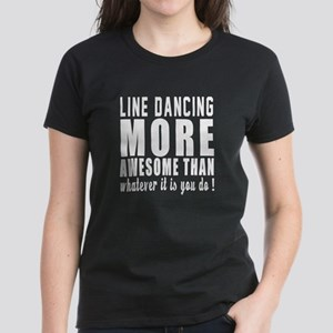 Line dancing more awesome des Women's Dark T-Shirt
