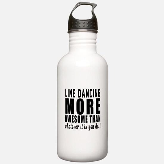 Line dancing more awes Water Bottle