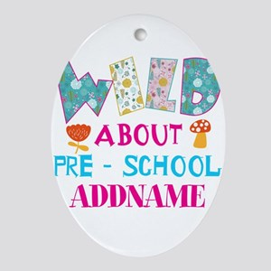 Wild About Pre-K Kids Back To School Oval Ornament