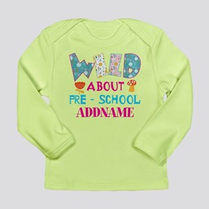Wild About Pre-K Kids B Long Sleeve Infant T-Shirt