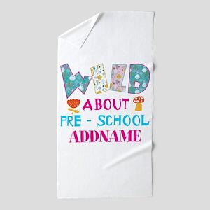 Wild About Pre-K Kids Back To School Beach Towel