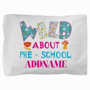Wild About Pre-K Kids Back To School Pillow Sham