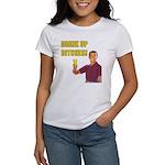 Drink Up Bitches Women's T-Shirt